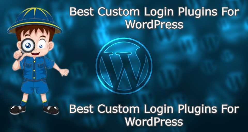 Best Custom Login Plugins For WordPress