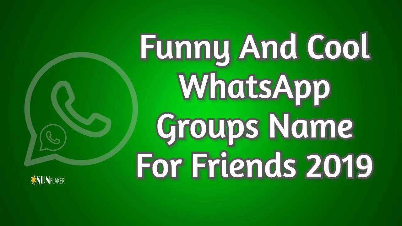 WhatsApp Groups Name For Friends